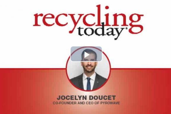 Our CEO Jocelyn Doucet in a podcast with Recycling Today